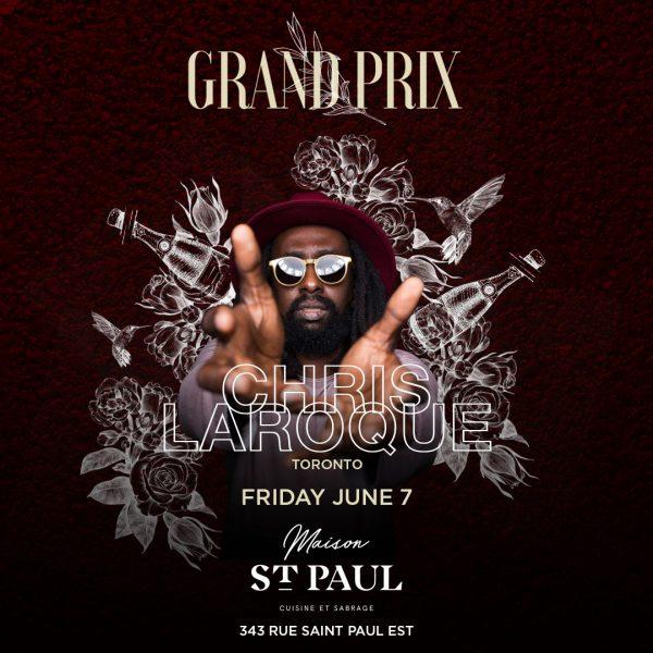Grand Prix 2019 | Friday June 7th Chris Laroque